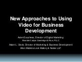 New Approaches to Using Video for Business Development