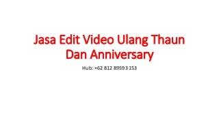WA +62 812-8959-3153 Jasa video game anniversary 2018