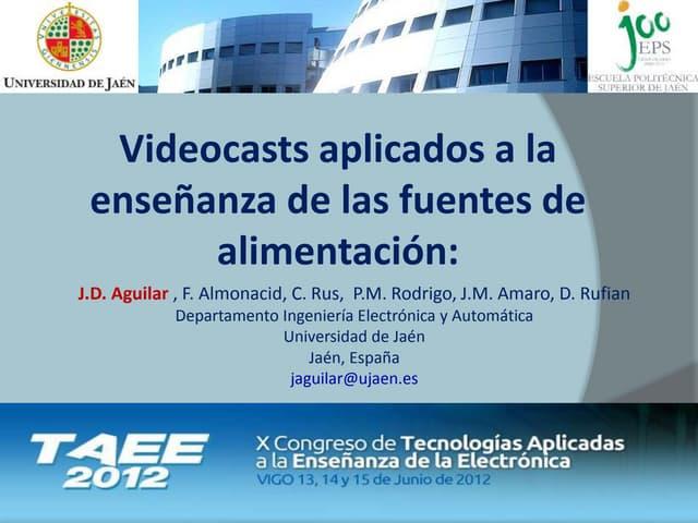 TAEE: 2012: Videocasts aplicados a la enseñanza de las fuentes de alimentación