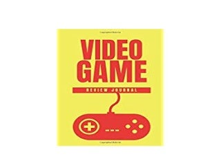 [download]_p.d.f$@@ Video Game Review Journal Video Game Reviewers Notebook Log Your Reviews of Your Video Games Critic Notebook Video Games 'Full_[Pages]'