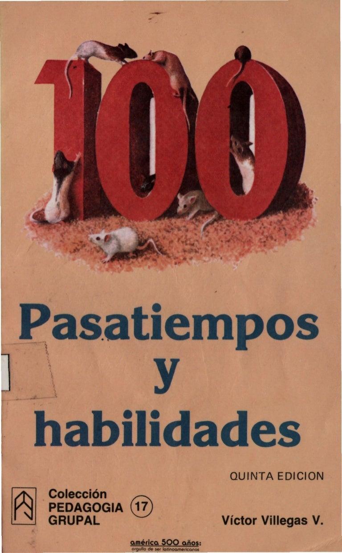 Villegas, victor 100 pasatiempos y habilidades