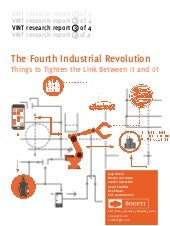 The Fourth Industrial Revolution – Internet of Things to Tighten the Link between IT and OT.