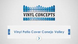Vinyl Patio Cover Conejo Valley