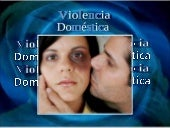 Violencia familiar VIOLENCE IN THE FAMILY