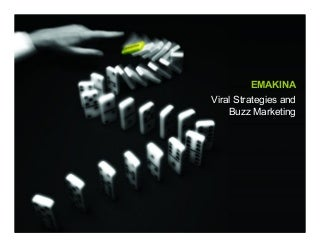 Viral Strategies Buzz Marketing