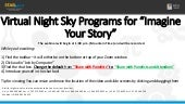 """Virtual Night Sky Programs for """"Imagine Your Story"""""""