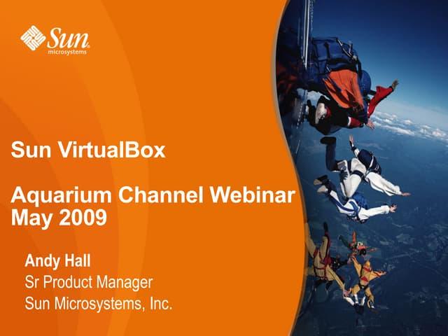 Virtual Box Aquarium May09