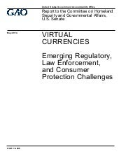 Virtual currencies emerging regulatory, law enforcement, and consumer protection challenges GAO2014