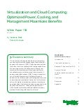 Virtualization and Cloud Computing: Optimized Power, Cooling, and Management Maximizes Benefits
