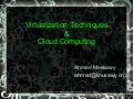 Virtualization Techniques & Cloud Compting