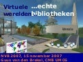 Virtuele werelden, Echte Bibliotheken / Virtual Worlds, Real Libraries