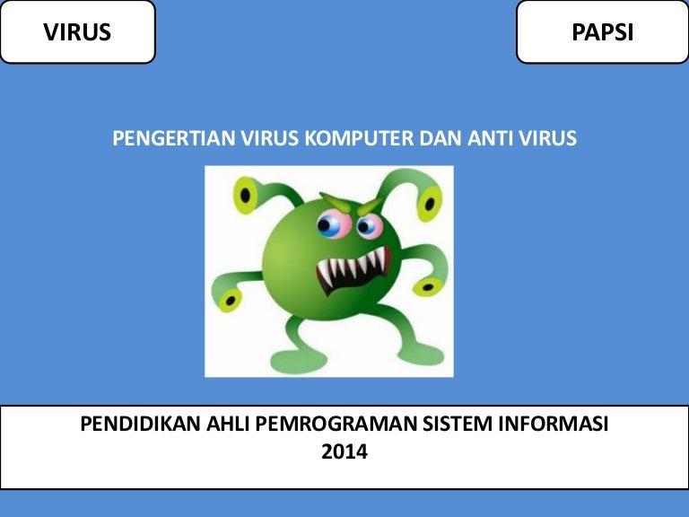 Virus Komputer Definisi Tentang Virus Komputer Yang Dikemukakan Oleh Pakar Virus Komputer Fred Cohen Mendefinisikan Virus Komputer Sebagai Berikut Ppt Download