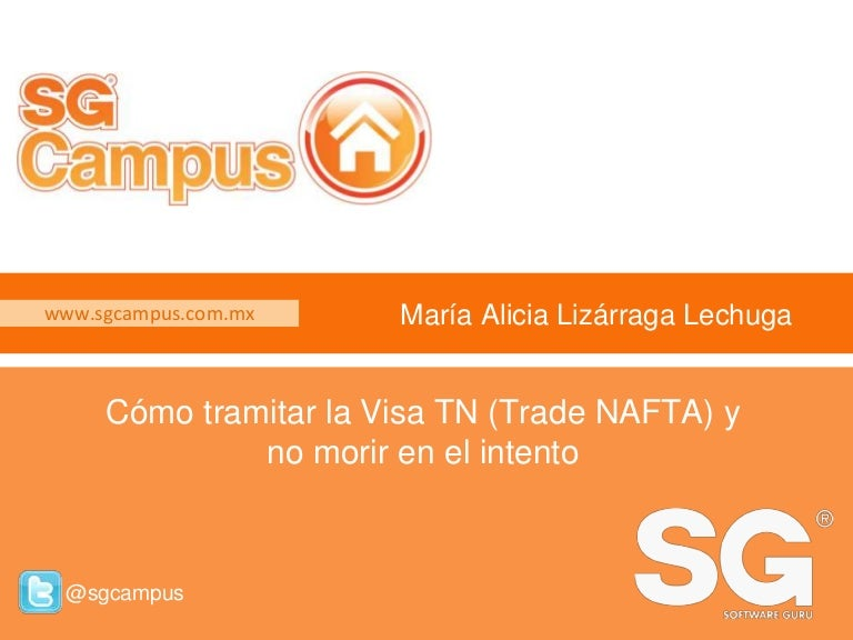 Cómo tramitar la Visa TN (Trade NAFTA) y no morir en el intento