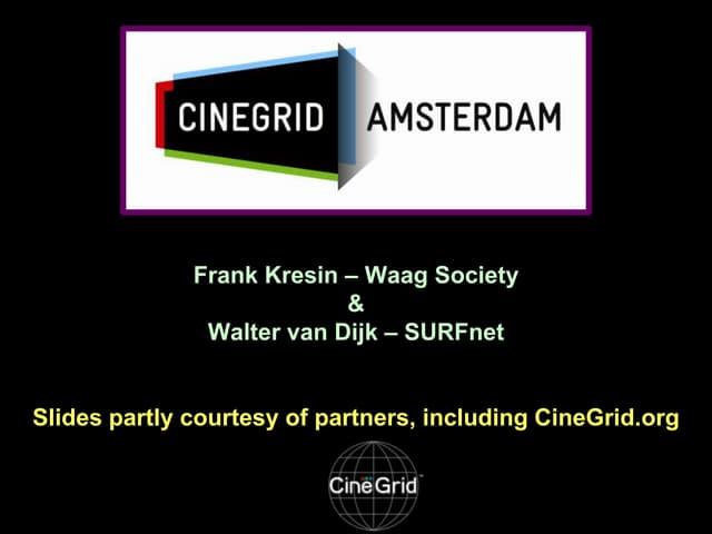 Visionair meets CineGrid