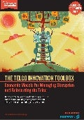 The Telco Innovation Toolbox: Economic Models for Managing Disruption and Reinventing the Telco