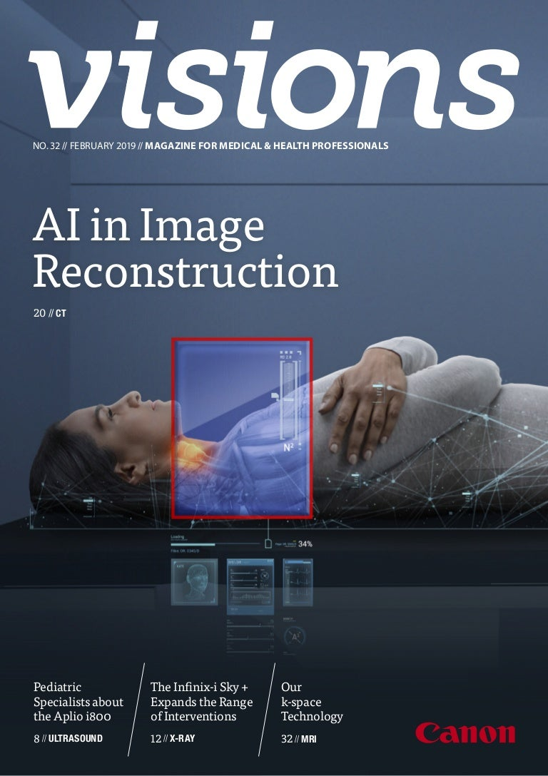 Canon Medical Systems VISIONS Magazine - issue 32