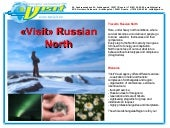"Presentation ""Visit"" Russian North"