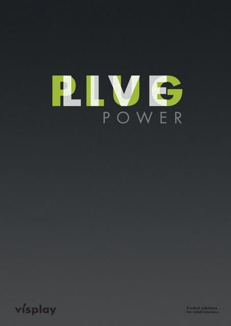 Visplay P/L Systems (Plug and Live!)