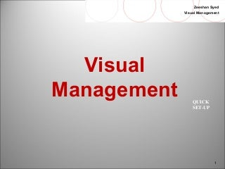 """Visual management & 5S "" in Lean T.P.S (Workshop slides)"