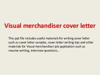 good examples of cv uk - Merchandiser Cover Letter Sample