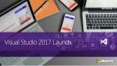 Visual Studio 2017  - Montreal Launch Event