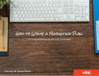 How to Write a Marketing Plan: A Comprehensive Guide with Templates