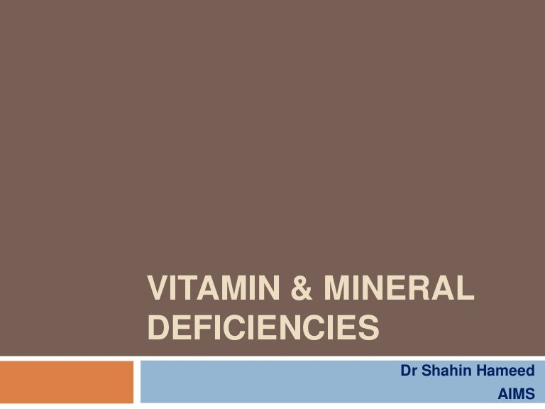 Vitamin & Mineral Deficiency