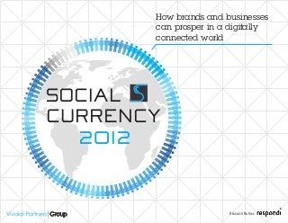 Vivaldi Partners Social Currency 2012 Brand