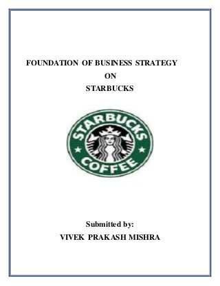 Starbucks Business Strategy in India
