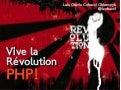 Vive la révolution PHP!