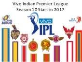Vivo Indian Premier League Season 10 Start in 2017