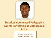 Emotion in Animated Pedagogical Agents Performing as Virtual Social Actors