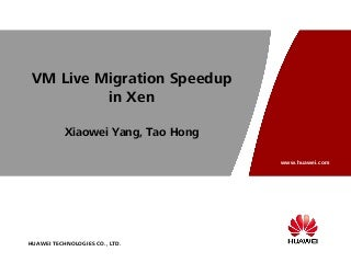 VM Live Migration Speedup in Xen