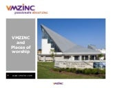 VMZINC and Places of Worship