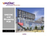 VMZINC and Shopping mall