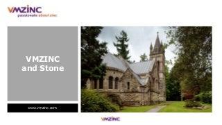 VMZINC and Stone