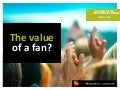 Value of a Fan
