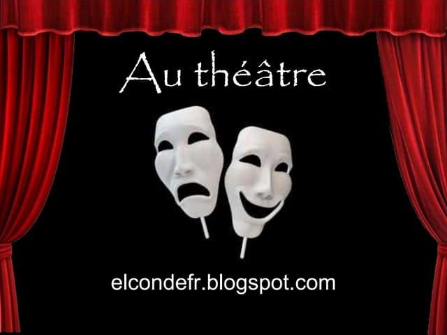 Au theatre