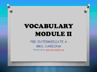 Vocabulary module 2 - CHORES AND LEISURE