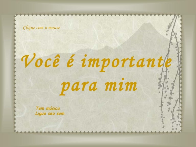 Você é Importante: Você é Importante Para Mim