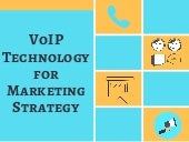 VoIP Technology For Marketing Strategy