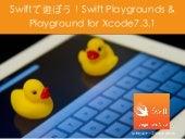 Swiiftで遊ぼう!Swift Playgrounds & Playground for 7.3.1