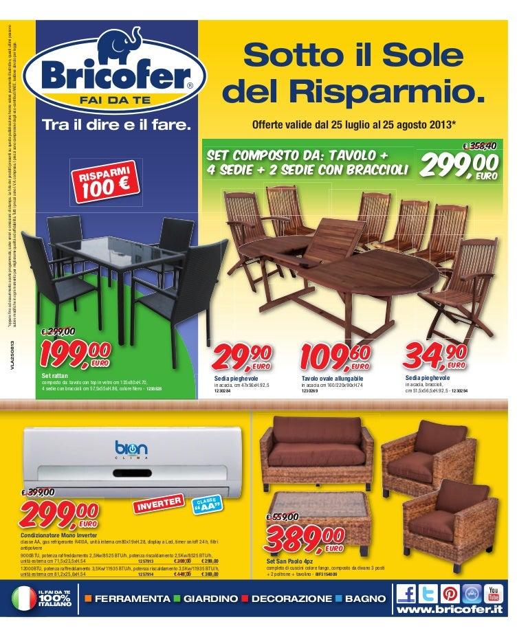 Tavoli Da Giardino Bricofer.Volantino Agosto 2013 Bricofer Cangianiello