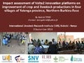 Impact assessment of Volta2 innovation platforms on improvement of crop and livestock productions in four villages of Yatenga province, northern Burkina Faso