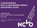 Volunteering: why is measuring impact important now?