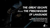 The Great Escape from the Prison House of Language: Games, Production Studies, and the Humanities