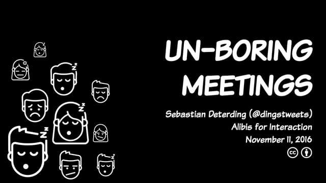 Un-Boring Meetings