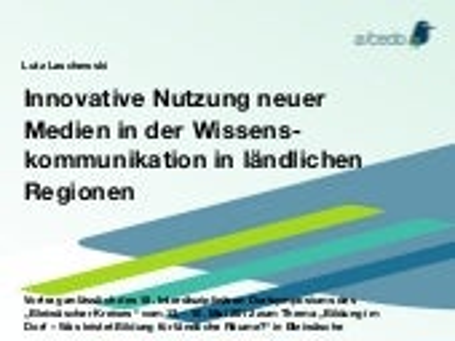 Innovative Nutzung neuer Medien in der Wissens- kommunikation in ländlichen Regionen