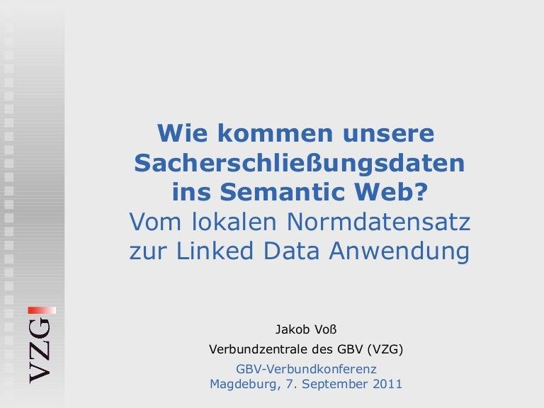 Wie Kommen Unsere Sacherschließungsdaten Ins Semantic Web
