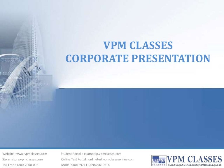 Vpm classes corporate ppt